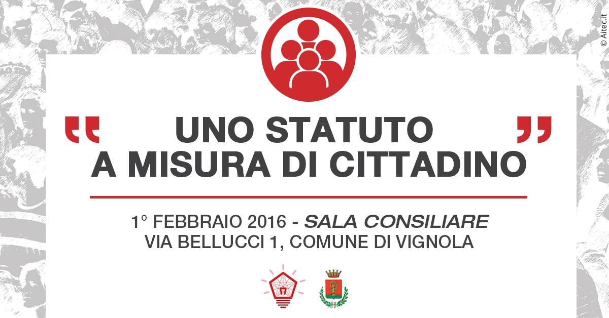 Uno statuto a misura di cittadino - Partecipattiva - Comune di Vignola